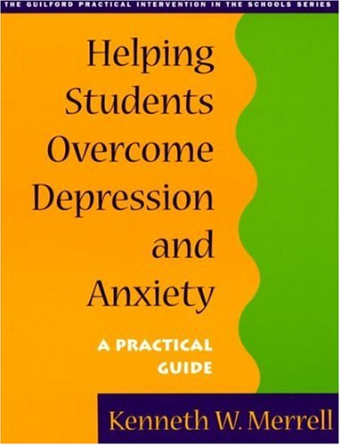 Helping Students Overcome Depression and Anxiety A Practical Guide  2001 edition cover