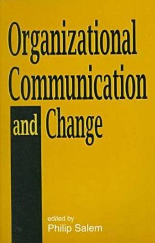 Organizational Communication and Change  N/A 9781572731172 Front Cover