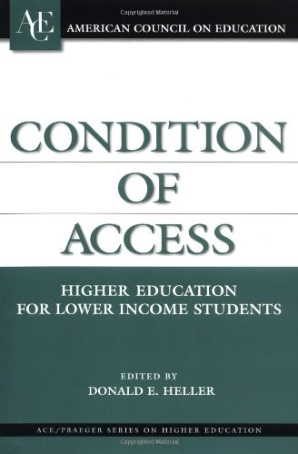 Condition of Access Higher Education for Lower Income Students  2002 9781573565172 Front Cover