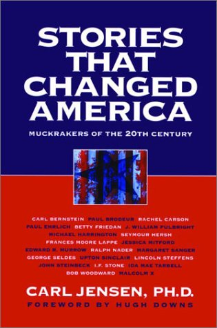 Stories That Changed America Muckrakers of the 20th Century  2002 edition cover