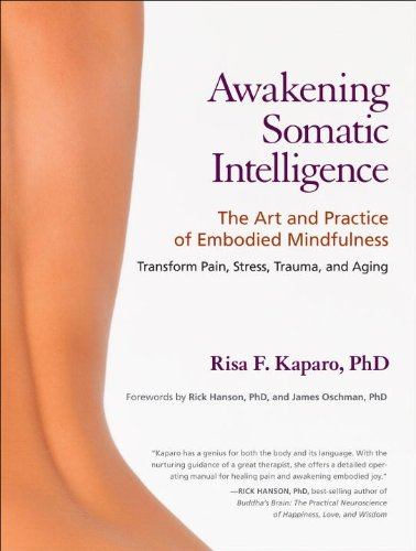 Awakening Somatic Intelligence The Art and Practice of Embodied Mindfulness  2011 edition cover