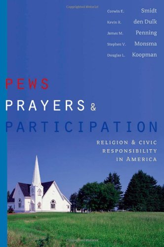 Pews, Prayers, and Participation Religion and Civic Responsibility in America  2009 edition cover