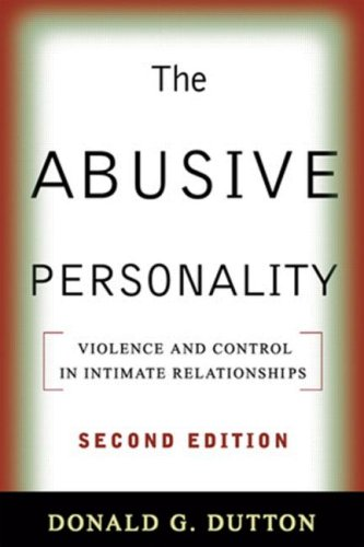 Abusive Personality Violence and Control in Intimate Relationships 2nd 2008 (Revised) edition cover