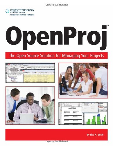OpenProj The OpenSource Solution for Managing Your Projects  2009 edition cover