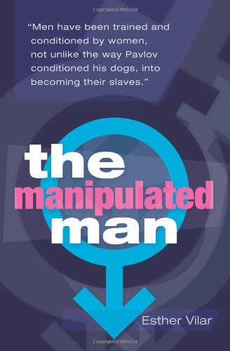 Manipulated Man 2nd Edition 3rd 2008 (Revised) edition cover