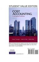 Cost Accounting, Student Value Edition, MyAccountingLab with Pearson eText for Cost Accounting, and MyAccountingLab Valuepack Access Card, (1- semester access) Package  14th 2012 9780132795173 Front Cover