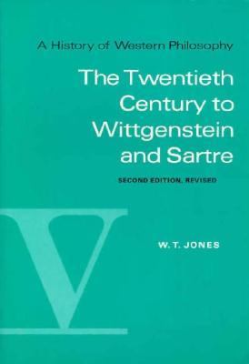 Twentieth Century to Wittgenstein and Sartre 2nd (Revised) edition cover