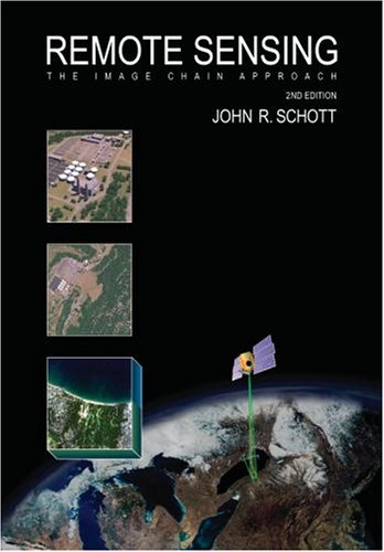 Remote Sensing The Image Chain Approach 2nd 2006 (Revised) 9780195178173 Front Cover