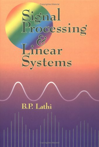 Signal Processing and Linear Systems  N/A edition cover