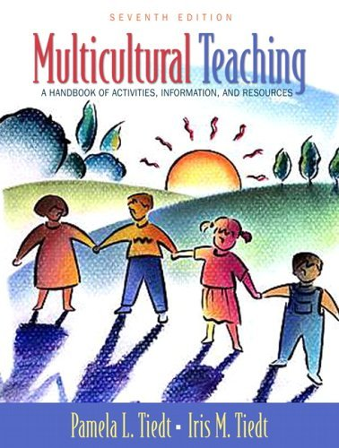 Multicultural Teaching A Handbook of Activities, Information, and Resources 7th 2006 (Revised) 9780205451173 Front Cover