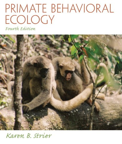Primate Behavioral Ecology  4th 2011 (Revised) edition cover