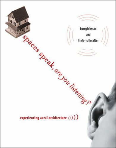 Spaces Speak, Are You Listening? Experiencing Aural Architecture  2009 edition cover