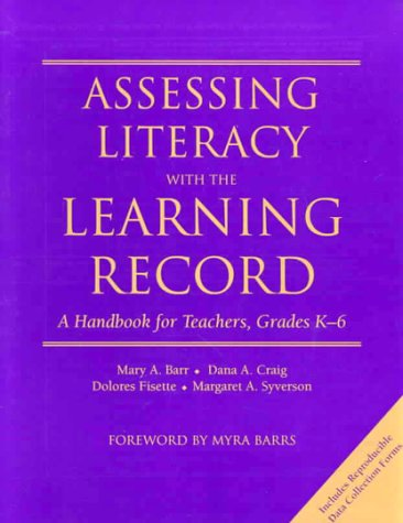 Assessing Literacy with the Learning Record A Handbook for Teachers  1999 edition cover
