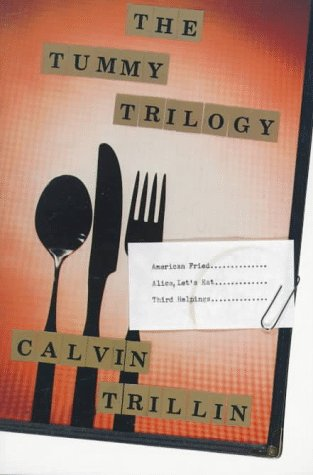 Tummy Trilogy American Fried - Alice, Let's Eat - Third Helpings  1994 edition cover