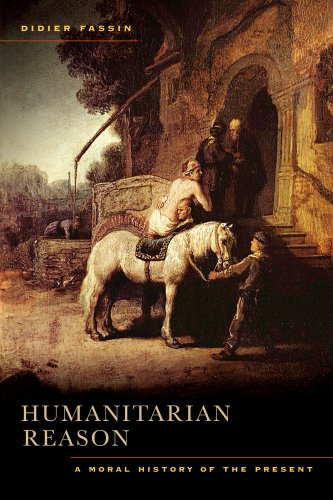 Humanitarian Reason A Moral History of the Present  2012 edition cover