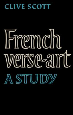 French Verse-Art A Study  2010 9780521159173 Front Cover