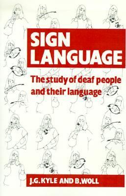 Sign Language The Study of Deaf People and Their Language  2000 9780521357173 Front Cover