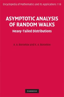 Asymptotic Analysis of Random Walks Heavy-Tailed Distributions  2008 9780521881173 Front Cover