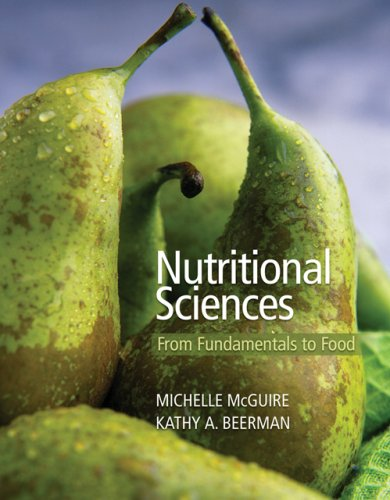 Nutritional Sciences From Fundamentals to Food  2007 edition cover