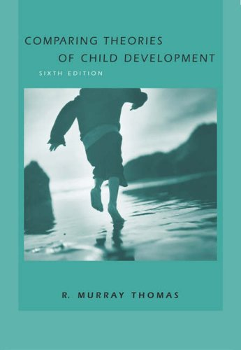Comparing Theories of Child Development  6th 2005 (Revised) edition cover