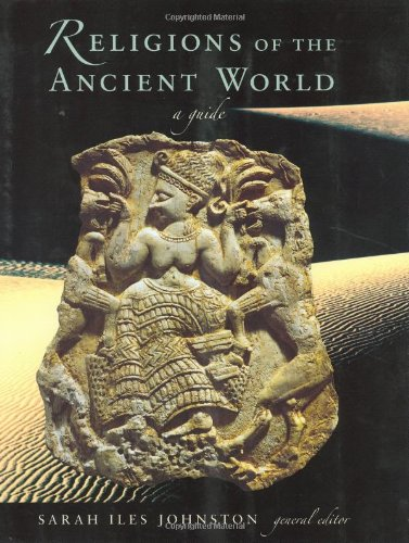 Religions of the Ancient World A Guide  2004 9780674015173 Front Cover