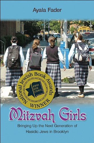 Mitzvah Girls Bringing Up the Next Generation of Hasidic Jews in Brooklyn  2009 edition cover