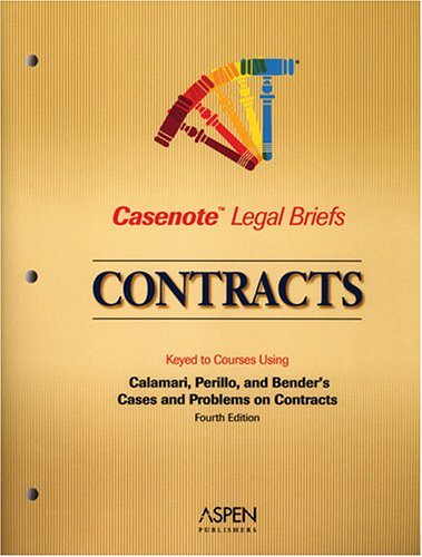 Contracts Calamari, Perillo, and Bender Student Manual, Study Guide, etc. 9780735552173 Front Cover