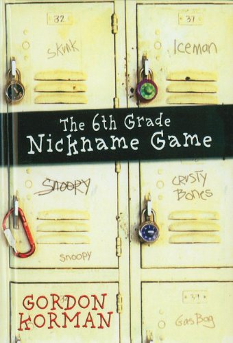 6th Grade Nickname Game  N/A 9780756959173 Front Cover