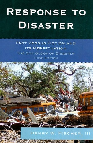 Response to Disaster Fact Versus Fiction and Its Perpetuation, the Sociology of Disaster 3rd 2008 (Revised) edition cover