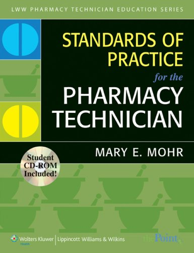 Standards of Practice for the Pharmacy Technician   2010 edition cover