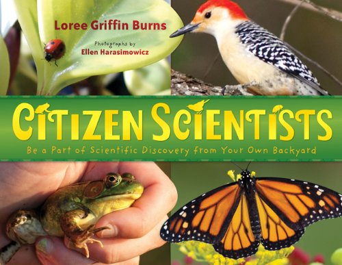 Citizen Scientists Be a Part of Scientific Discovery from Your Own Backyard  2012 edition cover