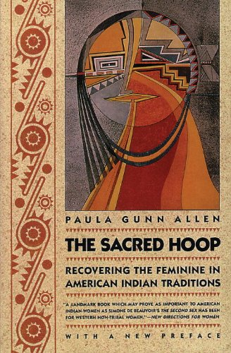 Sacred Hoop Recovering the Feminine in American Indian Traditions 2nd 1992 (Revised) edition cover