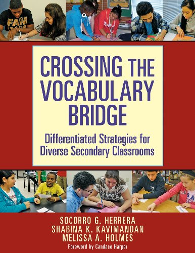Crossing the Vocabulary Bridge Differentiated Strategies for Diverse Secondary Classrooms  2011 edition cover