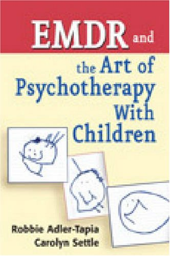 EMDR and the Art of Psychotherapy with Children   2008 9780826111173 Front Cover