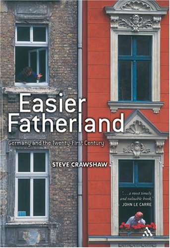Easier Fatherland Germany and the Twenty-First Century  2005 edition cover
