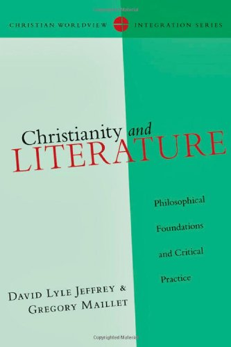 Christianity and Literature Philosophical Foundations and Critical Practice  2011 edition cover
