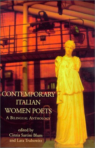 Contemporary Italian Women Poets A Bilingual Anthology  2001 edition cover