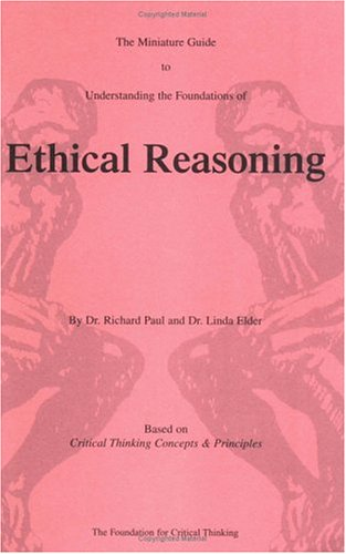 Thinker's Guide to Ethical Reasoning   2006 edition cover