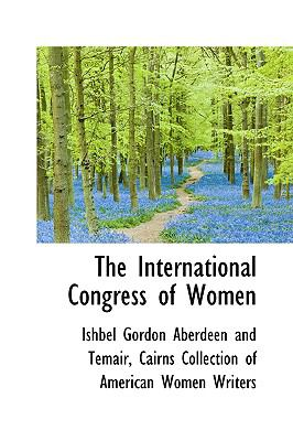 The International Congress of Women:   2009 edition cover