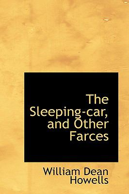 The Sleeping-car, and Other Farces:   2009 edition cover