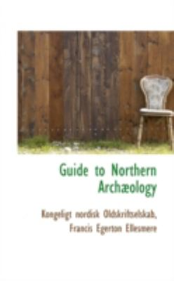 Guide to Northern Arch�ology  N/A edition cover