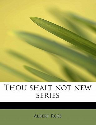 Thou Shalt Not New Series  N/A 9781116206173 Front Cover