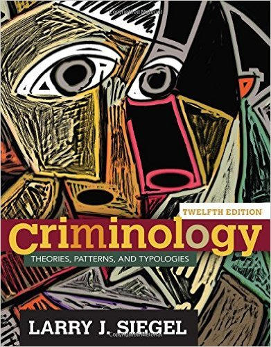 CRIMINOLOGY:THEORIES,PATTERN..-W/ACCESS N/A 9781305619173 Front Cover