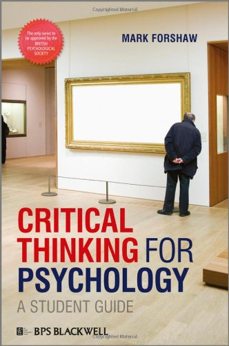 Critical Thinking for Psychology   2011 (Student Manual, Study Guide, etc.) edition cover