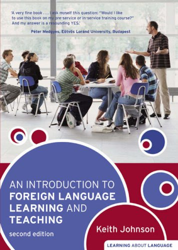Introduction to Foreign Language Learning and Teaching  2nd 2008 (Revised) 9781405836173 Front Cover