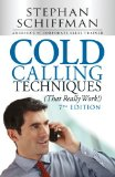 Cold Calling Techniques (That Really Work!)  7th 2014 edition cover
