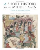Short History of the Middle Ages From C. 300 to C. 1150 4th 2014 (Revised) 9781442606173 Front Cover