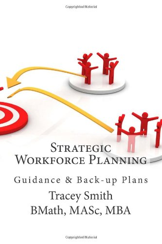 Strategic Workforce Planning Guidance and Back-Up Plans N/A 9781478317173 Front Cover