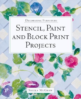 Stencil, Paint and Block Print Projects   2002 9781552976173 Front Cover