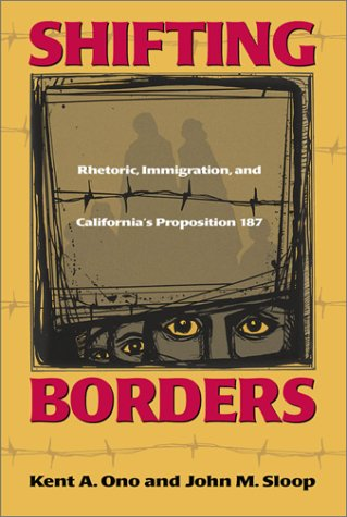 Shifting Borders Rhetoric, Immigration, and Californa's Proposition 187  2002 edition cover